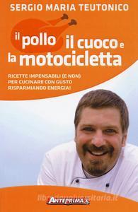 Il Pollo, il Cuoco e la Motocicletta